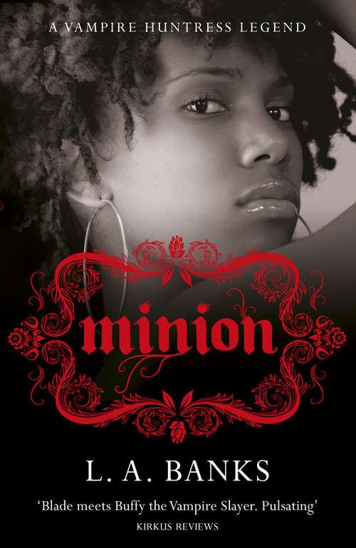 Minion: A Vampire Huntress Legend Book (VAMPIRE HUNTRESS LEGEND)