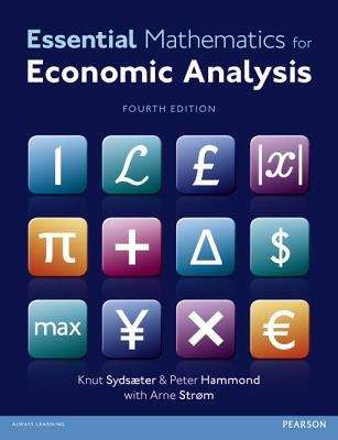 Essential Mathematics for Economic Analysis (Fourth Edition)