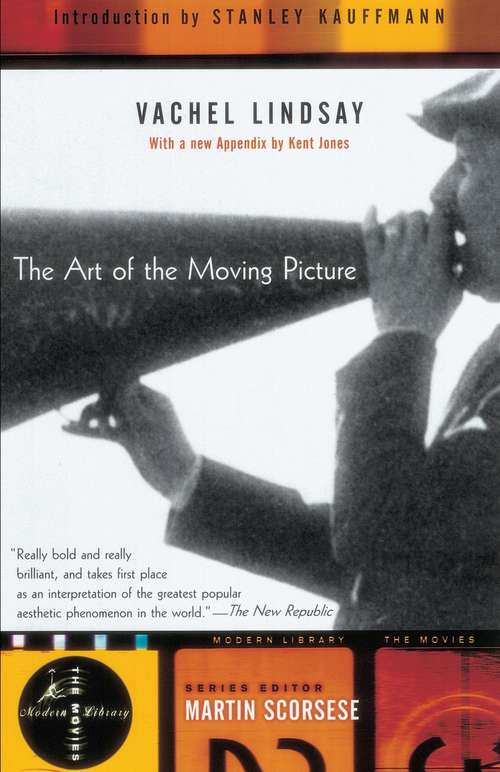 The Art of the Moving Picture (Modern Library Movies)