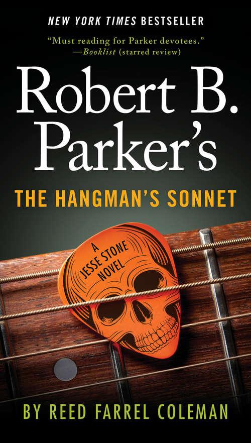 Robert B. Parker's The Hangman's Sonnet (A Jesse Stone Novel #16)