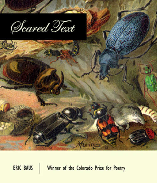 Scared Text (Colorado Prize for Poetry)