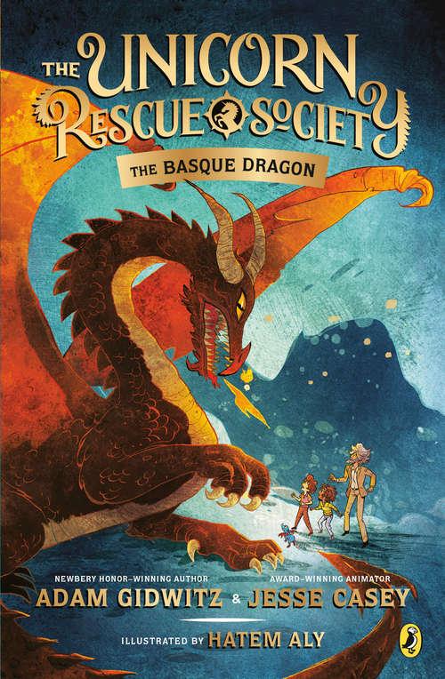The Basque Dragon (The Unicorn Rescue Society #2)