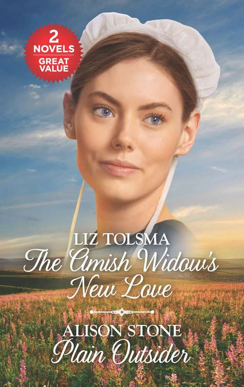 The Amish Widow's New Love and Plain Outsider: A 2-in-1 Collection