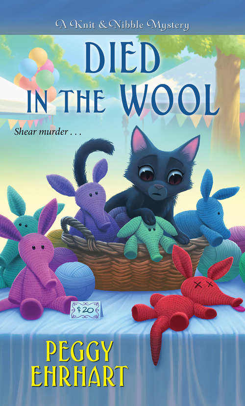 Died in the Wool (A Knit & Nibble Mystery #2)
