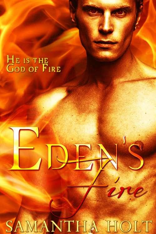 Eden's Fire