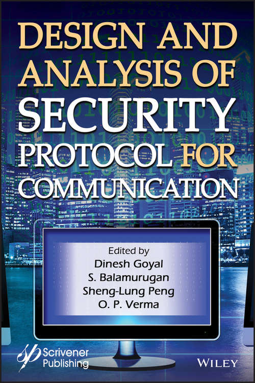 Design and Analysis of Security Protocol for Communication