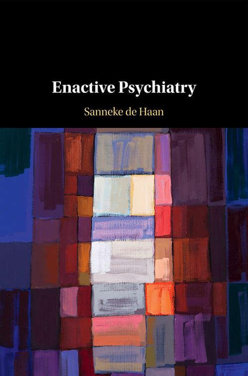 Enactive Psychiatry