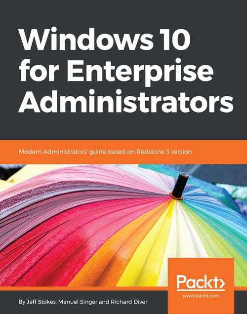 Windows 10 for Enterprise Administrators