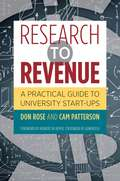 Research to Revenue: A Practical Guide to University Start-Ups