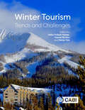 Winter Tourism: Trends and Challenges