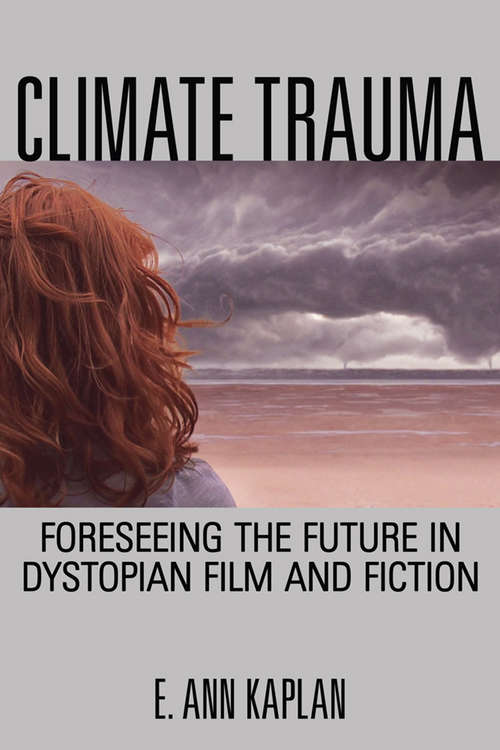 Climate Trauma