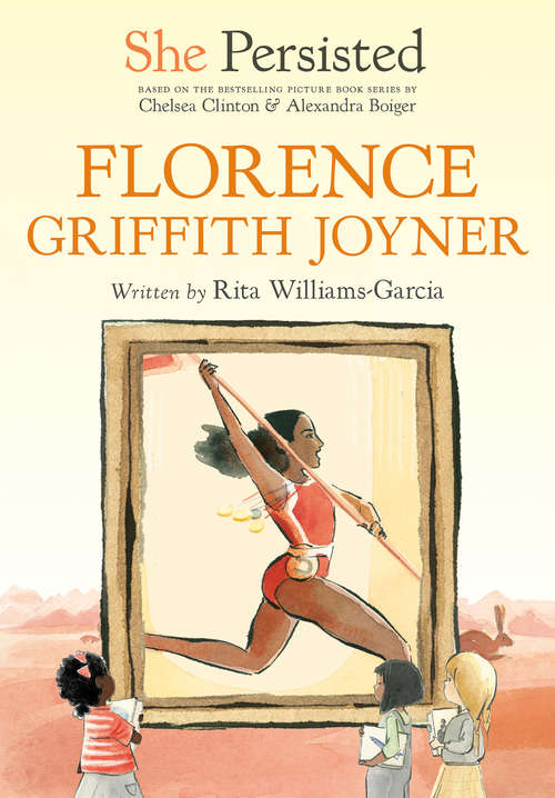 She Persisted: Florence Griffith Joyner (She Persisted)
