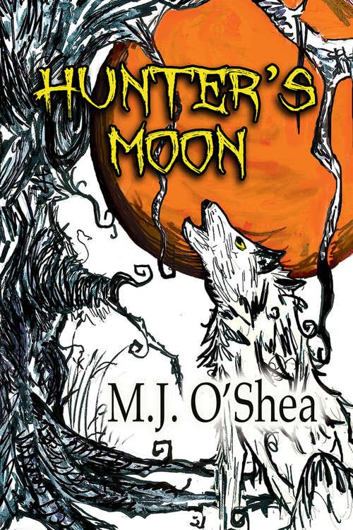 Hunter's Moon (Insolita Luna)