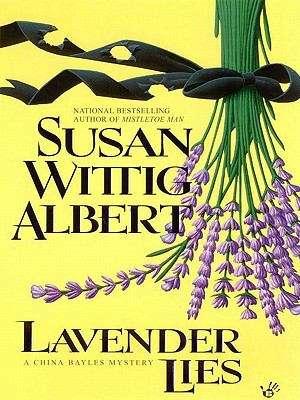 Lavender Lies (China Bayles #8)