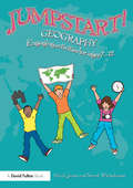 Jumpstart! Geography: Engaging activities for ages 7-12 (Jumpstart)