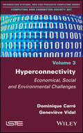 Hyperconnectivity: Economical, Social and Environmental Challenges