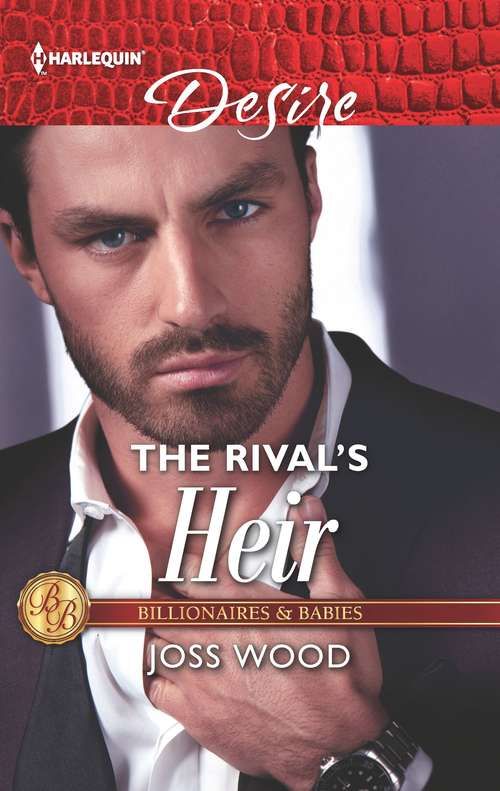 The Rival's Heir (Billionaires and Babies #4)