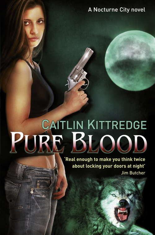 Pure Blood: A Nocturne City Novel (NOCTURN CITY)