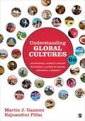Understanding Global Cultures: Metaphorical Journeys Through 34 Nations, Clusters of Nations, Continents, and Diversity