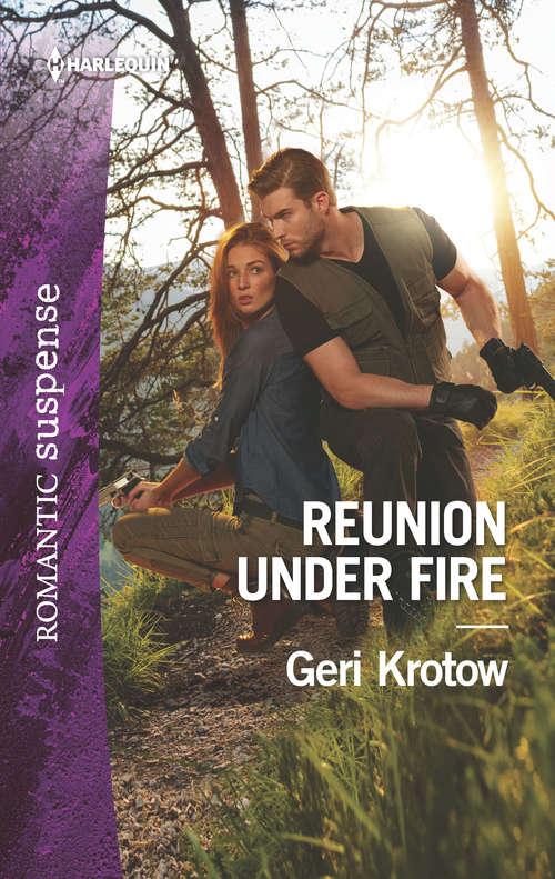 Reunion Under Fire (Silver Valley P.D. #6)