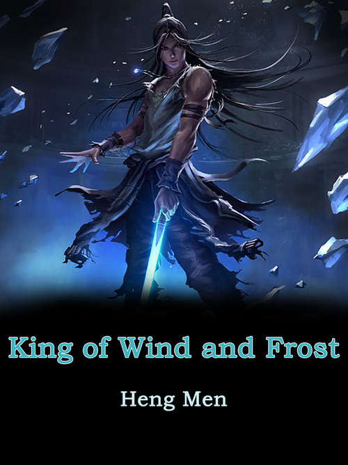 King of Wind and Frost: Volume 1 (Volume 1 #1)