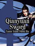 Qianyuan Sword: Volume 31 (Volume 31 #31)