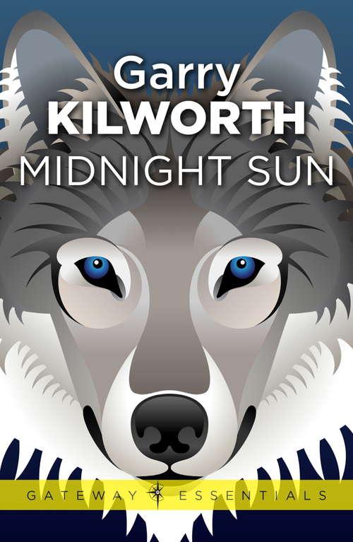 Midnight's Sun (Gateway Essentials #338)