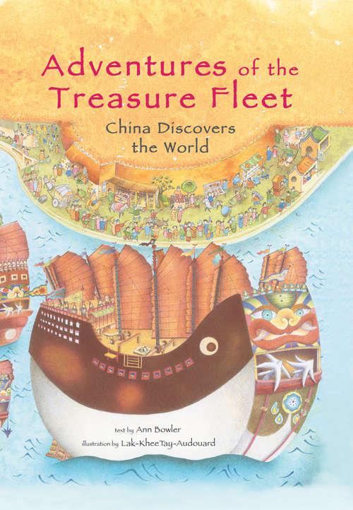 Adventures of the Treasure Fleet