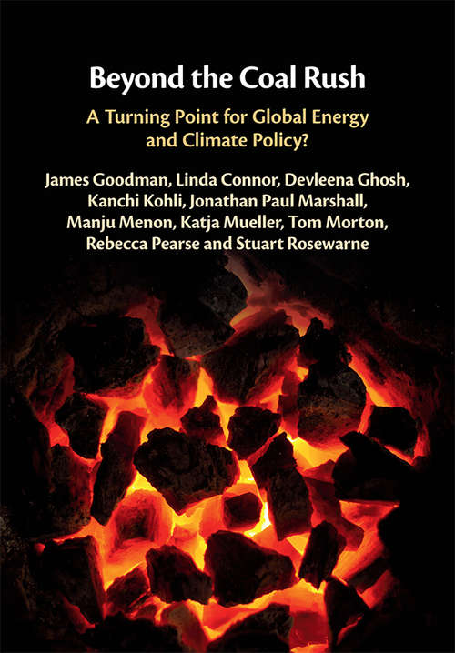 Beyond the Coal Rush: A Turning Point for Global Energy and Climate Policy?