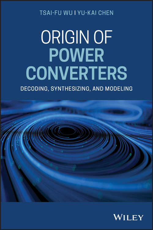 Origin of Power Converters: Decoding, Synthesizing, and Modeling