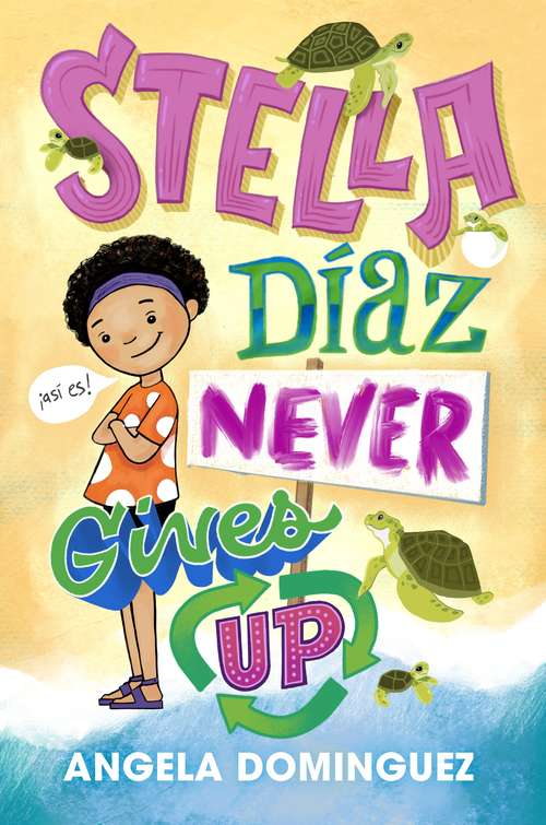Stella Diaz Never Gives Up (Stella Diaz #2)