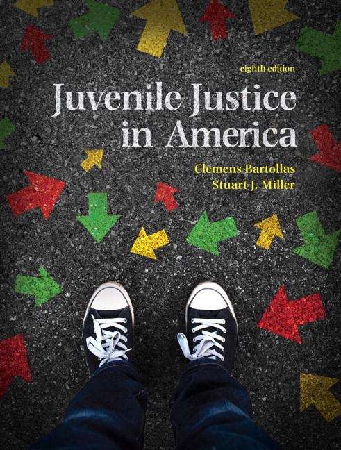 Juvenile Justice In America (Eighth Edition)