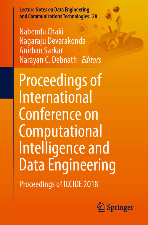 Proceedings of International Conference on Computational Intelligence and Data Engineering: Proceedings of ICCIDE 2018 (Lecture Notes on Data Engineering and Communications Technologies #28)