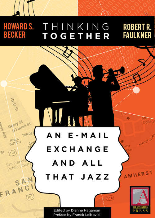 Thinking Together: An E-Mail Exchange and All That Jazz