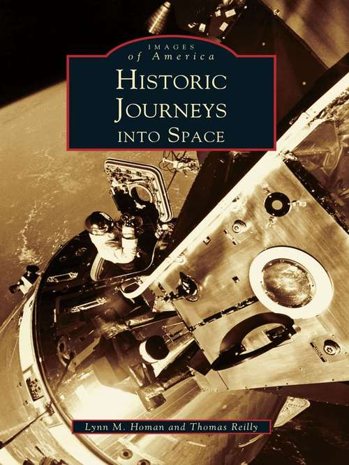 Historic Journeys Into Space