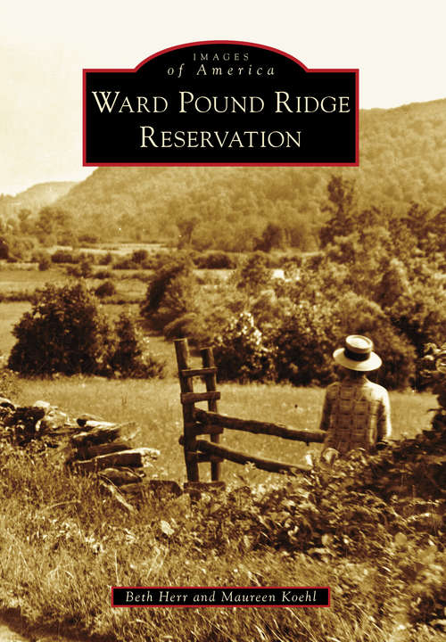 Ward Pound Ridge Reservation
