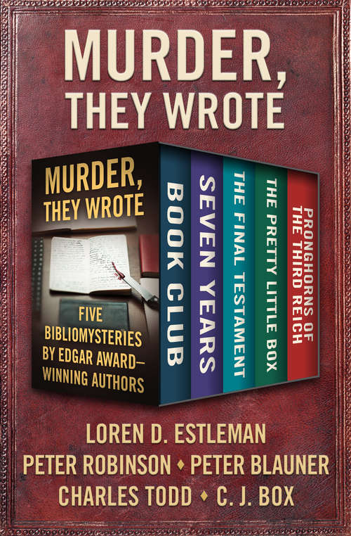 Murder, They Wrote: Five Bibliomysteries by Edgar Award–Winning Authors (Bibliomysteries)