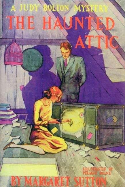 The Haunted Attic (Judy Bolton Mysteries #2)