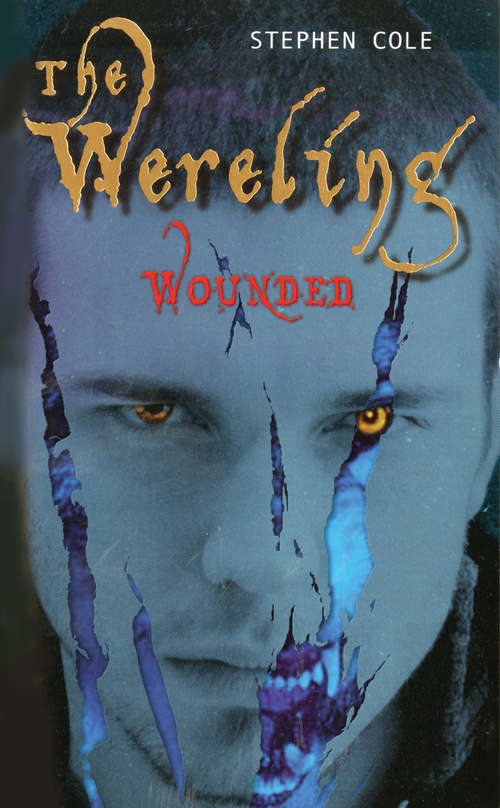 The Wereling (Wounded #1)