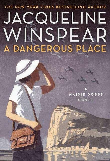 A Dangerous Place (Maisie Dobbs #11)