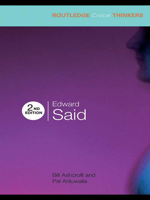 Edward Said (Routledge Critical Thinkers)