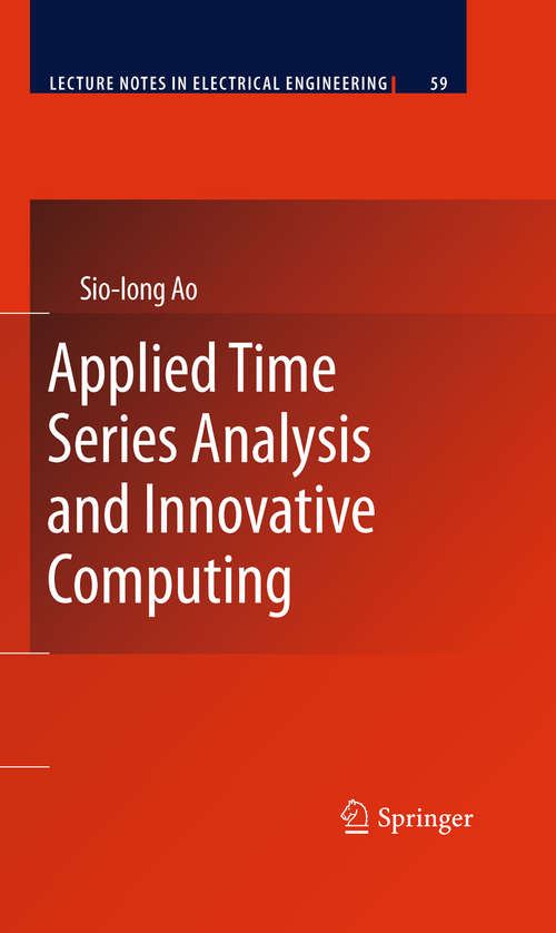 Applied Time Series Analysis and Innovative Computing (Lecture Notes In Electrical Engineering #59)