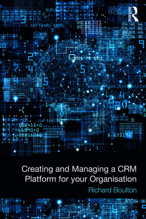 Creating and Managing a CRM Platform for your Organisation