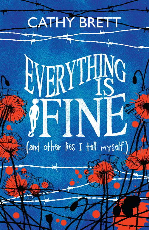 Everything Is Fine (And Other Lies I Tell Myself): (and Other Lies I Tell Myself)