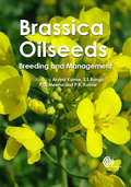 Brassica Oilseeds: Breeding and Management