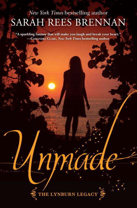 Unmade (The Lynburn Legacy Book #3)