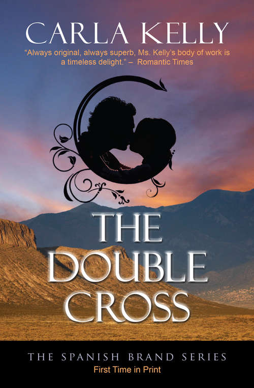 The Double Cross (The Spanish Brand Series #1)