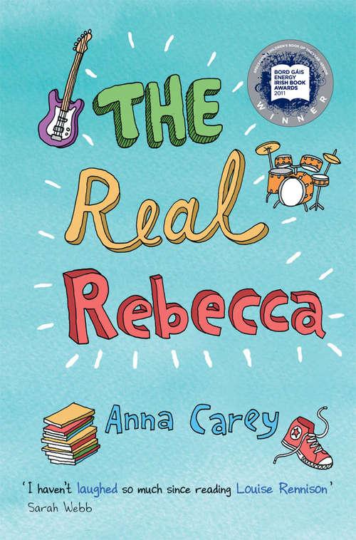 The Real Rebecca (The Real Rebecca #1)