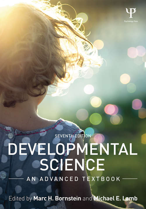 Developmental Science: An Advanced Textbook