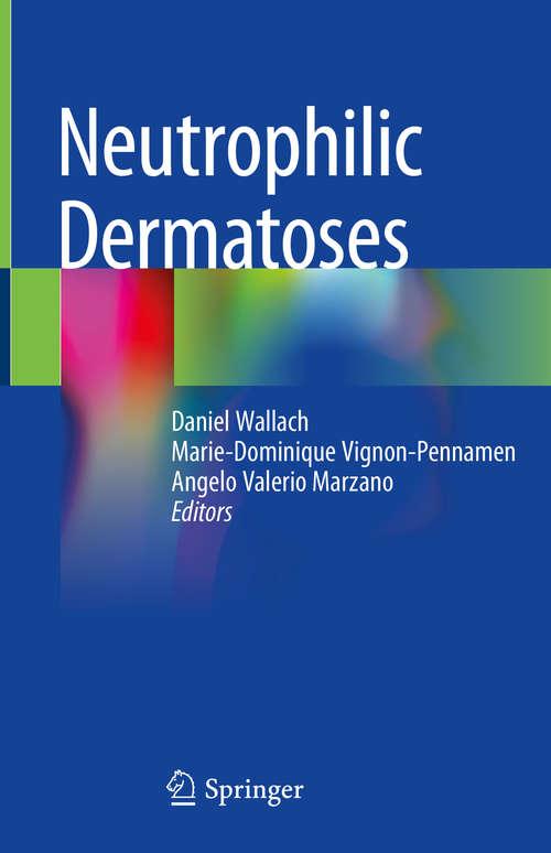 Neutrophilic Dermatoses